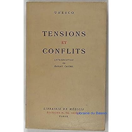 Tensions et conflits Etudes de Psychologie Sociale