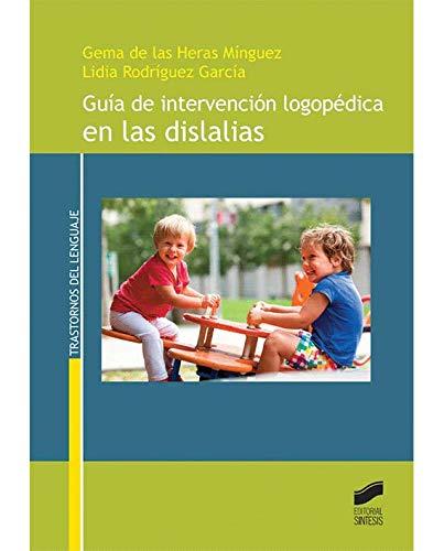 Guía de intervención logopédica en las dislalias (Trastornos del lenguaje)