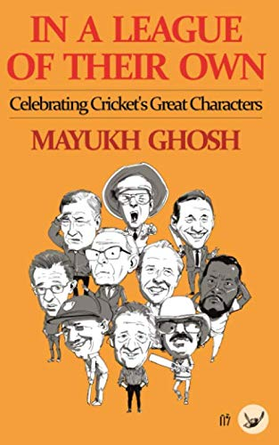 In a League of their Own: Celebrating Cricket's Great Characters