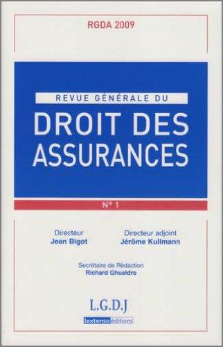 Rgda N 1- 2009. Revue Générale du Droit des Assurances