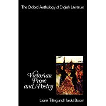 Victorian Prose and Poetry (Oxford Anthology of English Literature)