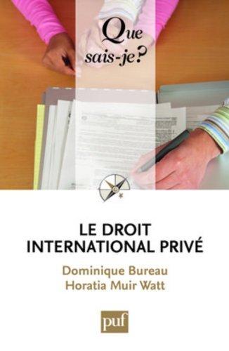 Le droit international privé by Dominique Bureau (2009-11-07) par Dominique Bureau;Horatia Muir Watt