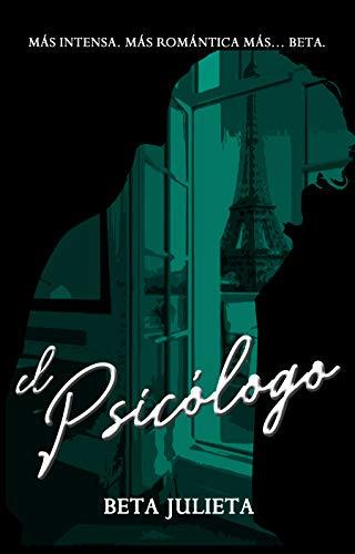 El Psicólogo eBook: Beta Julieta: Amazon.es: Tienda Kindle