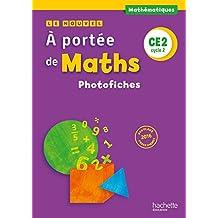 Le Nouvel A portée de maths CE2 - Photofiches - Ed. 2017