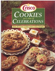 crisco-cookies-for-a-year-of-celebrations-over-50-great-cookies-from-5-easy-doughs