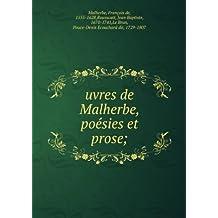uvres de Malherbe, poésies et prose;