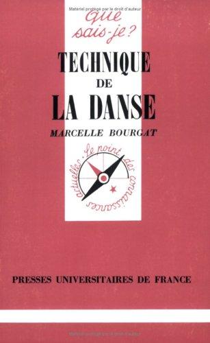 Technique de la danse par Marcelle Bourgat, Que sais-je?