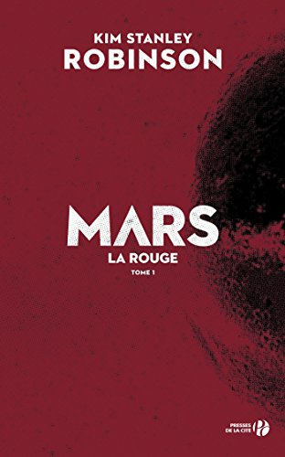 Mars la rouge (T. 1) (French Edition)