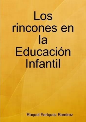 Los Rincones En La Educacion Infantil