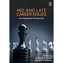 [(Mid and Late Career Issues: An Integrative Perspective)] [Author: Mo Wang] published on (October, 2012)
