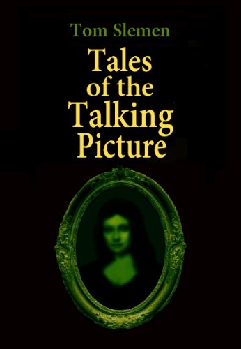 Tales of the Talking Picture (English Edition)