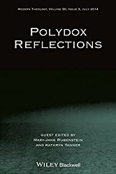 Polydox Reflections (Directions in Modern Theology)