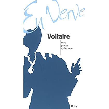 Voltaire en verve