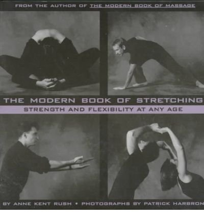 The Modern Book of Stretching: Strength and Flexibility at Any Age (Paperback) - Common