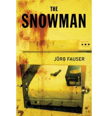 [(The Snowman)] [by: Jörg Fauser]