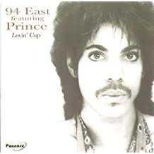 Lovin' Cup by 94 East Featuring Prince