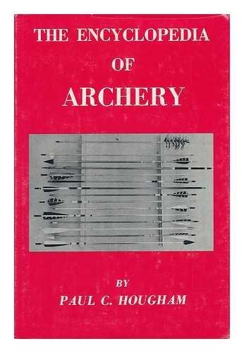 The encyclopedia of archery