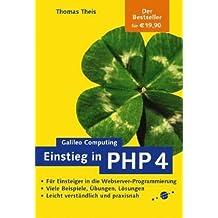 Einstieg in PHP 4 - Webserver-Programmierung für Anfänger, mit CD (Galileo Computing)