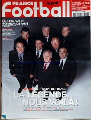 FRANCE FOOTBALL [No 3029] du 27/04/2004 - PAULETTA - PARIS - MARSEILLE - NANTES - AMISSE - CHATEUROUX - ARSENAL - 100 ANS DE L