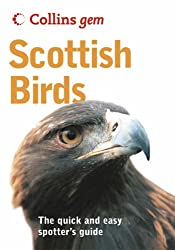 Scottish Birds (Collins Gem): The Quick and Easy Spotter's Guide