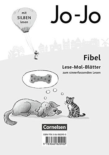 Jo-Jo Fibel - Allgemeine Ausgabe - Neubearbeitung 2016: 1. Schuljahr - Lese-Mal-Blätter