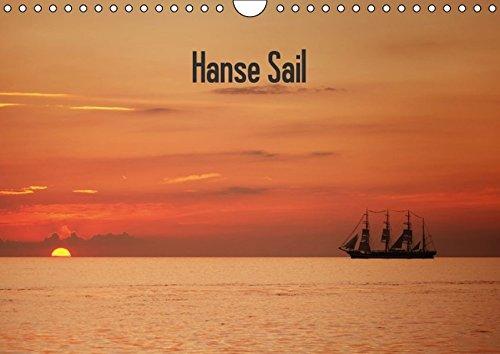 Hanse Sail (Wandkalender 2016 DIN A4 quer): Hanse Sail Warnemünde (Monatskalender, 14 Seiten) (CALVENDO Mobilitaet)