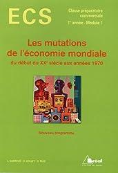 Les mutations de l'économie mondiale du début du XXe siècle aux années 1970
