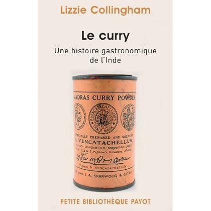 Le curry : Une histoire gastronomique de l'Inde