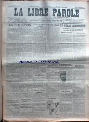 LIBRE PAROLE (LA) du 14/12/1911 - UN DEBAT HISTORIQUE - LA CHAMBRE VA COMMENCER LA DISCUSSION DU TRAITE FRANCO- ALLEMAND - CAILLAUX.
