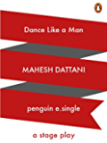 Dance like a Man: A Stage Play (Penguin Petit)