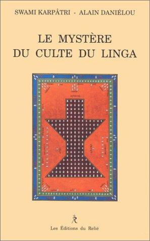 Le mystère du culte du Linga
