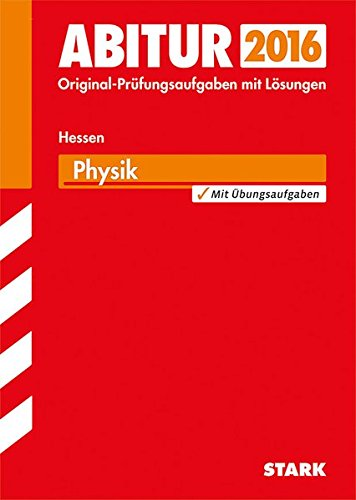 Abiturprüfung Hessen - Physik GK/LK