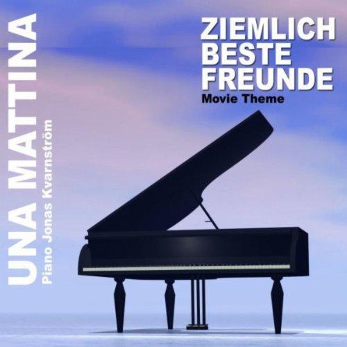 """Una Mattina (From """"Ziemlich be..."""