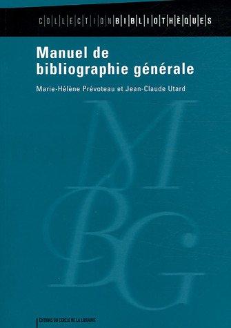 Manuel de bibliographie générale