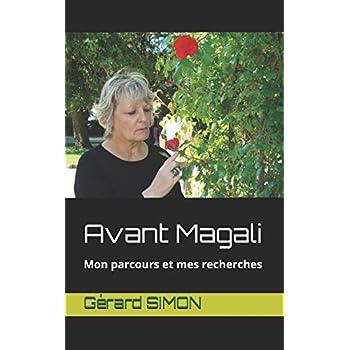 Avant Magali: Mon parcours et mes recherches