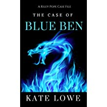 The Case of Blue Ben (The Riley Pope Case Files Book 4)