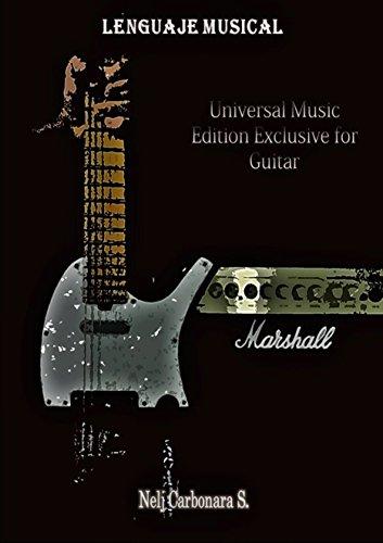Lenguaje Musical : Edition Exclusive for Guitar por Nelj Carbonara