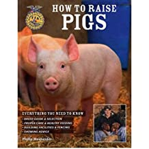 [(How to Raise Pigs)] [Author: Philip Hasheider] published on (April, 2008)