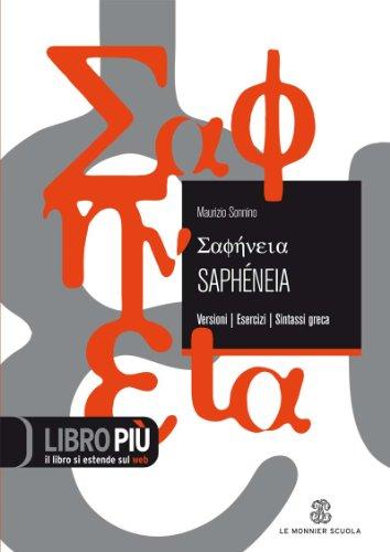 Sapheneia. Versionario triennio. Per il Liceo classico. Con espansione online