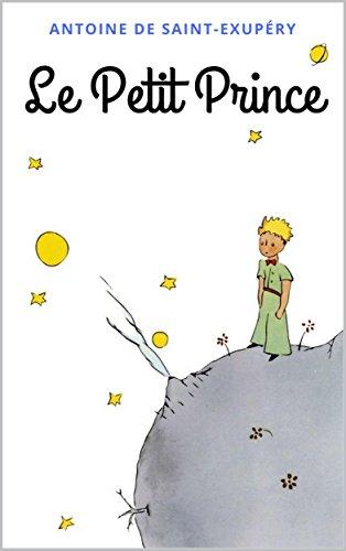 Le Petit Prince: Avec les dessins de l'auteur