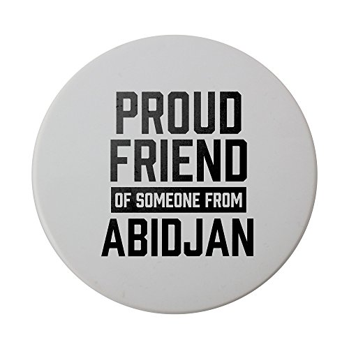 Ceramic round coaster with Proud friend of someone from Abidjan
