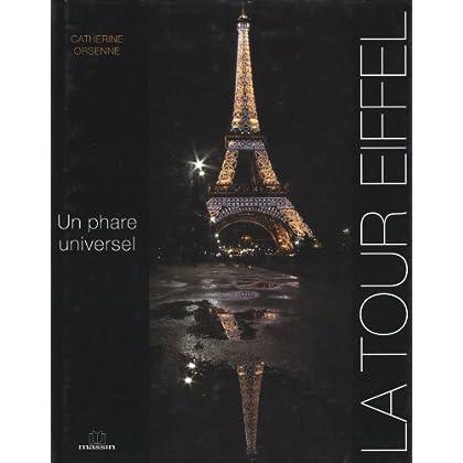 La Tour Eiffel : Un phare universel