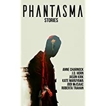 Phantasma: Stories