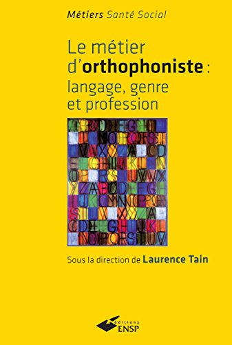 Métier d'orthophoniste : Langage, genre et profession