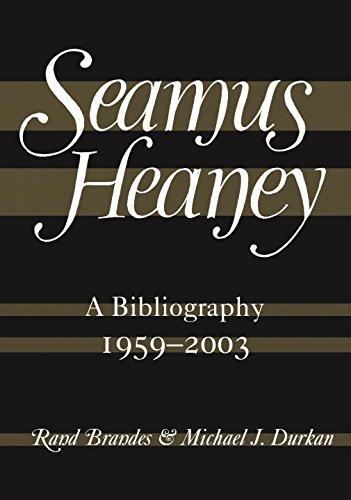 Seamus Heaney: A Bibliography (1959-2003)