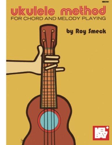 Ukulele Method: For Chord and Melody Playing