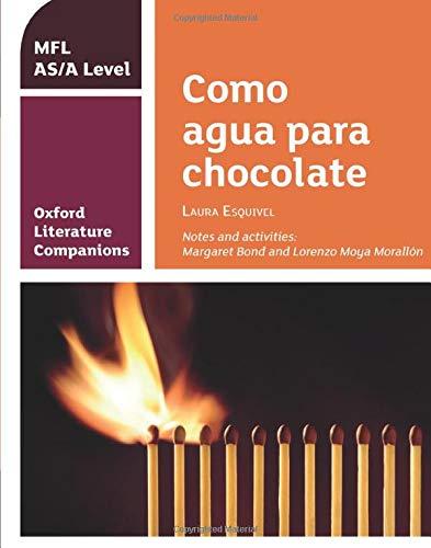 Oxford Literature Companions: OLC COMO AGUA PARA CHOCOLATE