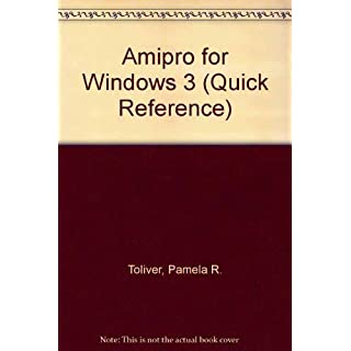 Amipro for Windows 3 (Quick Reference)