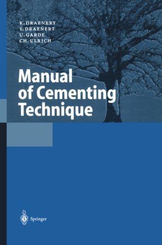 Manual of Cementing Technique by K. Draenert (2013-10-04)