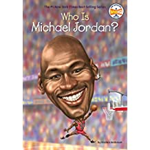 Who Is Michael Jordan (Who Was)